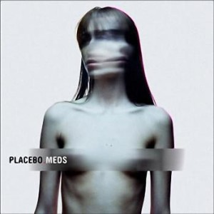 Placebo - Meds (2006)