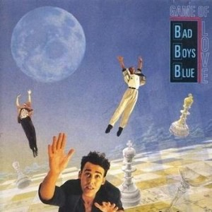 Bad Boys Blue - Game Of Love (1990)