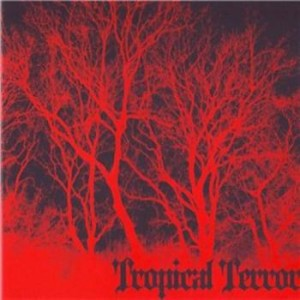 VA - Tropical Terror (2008)