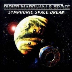 Didier Marouani & Space - Symphonic Space Dream (2002)