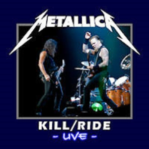 Metallica - Kill/Ride -live- (2009)