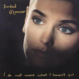 Sinead O Connor - I Do Not Want What I Havent Got (2009)