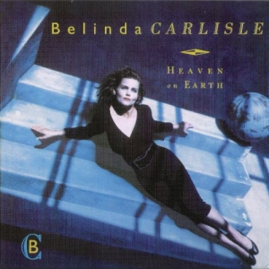 Belinda Carlisle - Heaven On Earth (Special Edition Remastered) (2009)