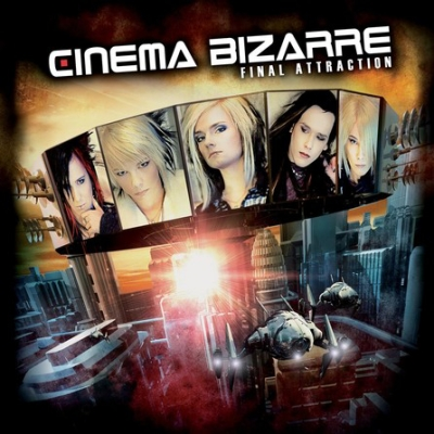 Cinema Bizarre - Final Attraction (2007)