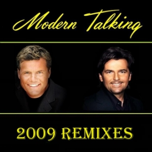 Modern Talking - 2009 Remixes (2009)
