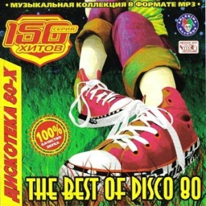 VA - The Best Of Disco 80 (2008)