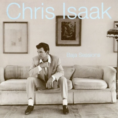 Chris Isaak - Baja Sessions (1996)