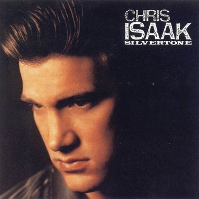 Chris Isaak - Silvertone (1985)