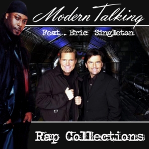Modern Talking feat Eric Singleton - Rap Collections (2007)