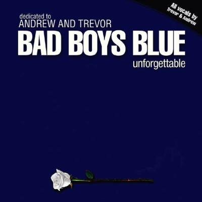 Bad Boys Blue - Unforgettable (2009)
