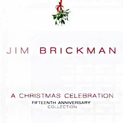 Jim Brickman - A Christmas Celebration (2010)