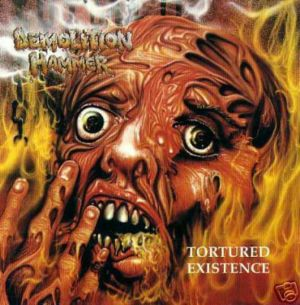 Demolition Hammer - Tortured Existence (1990)