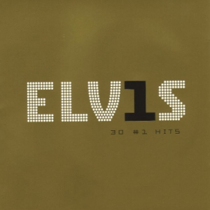 Elvis Presley - 30 Number 1 Hits (2002)
