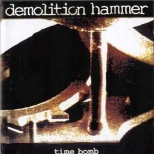Demolition Hammer - Time Bomb (1994)