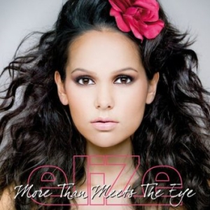 Elize - More Than Meets The Eye (2009)