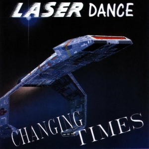 Laser Dance - Changing Times (1989)