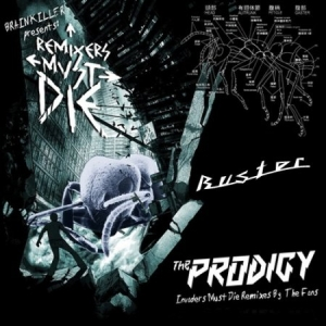 The Prodigy - Remixers Must Die (2009)