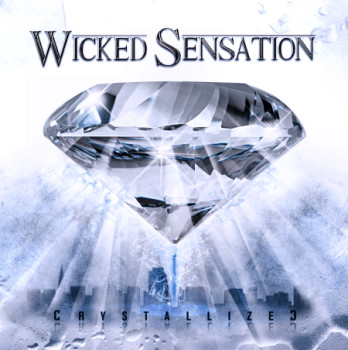 Wicked Sensation - Crystallized (2010)