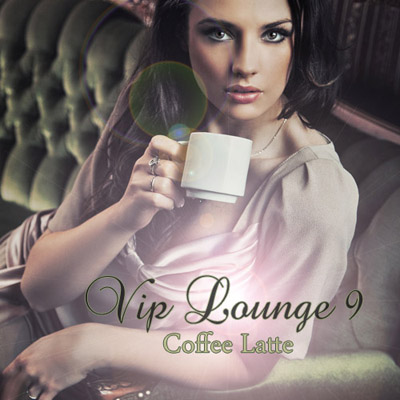 VIP Lounge 9. Coffee Latte (2011)