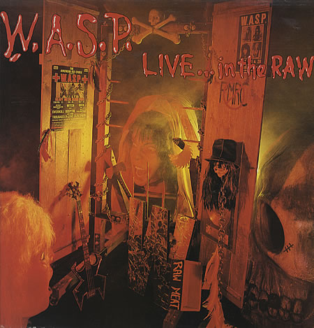 W.A.S.P. - Live... In The Raw (1987)