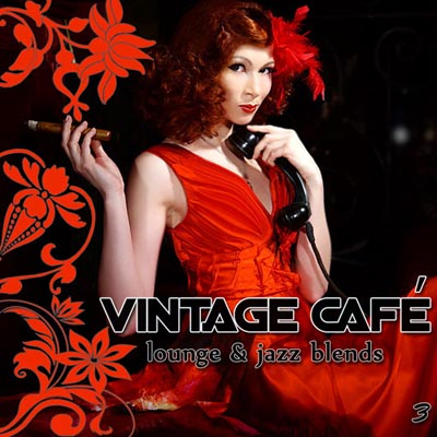 Vintage Café 3: Lounge & Jazz Blends (2011)