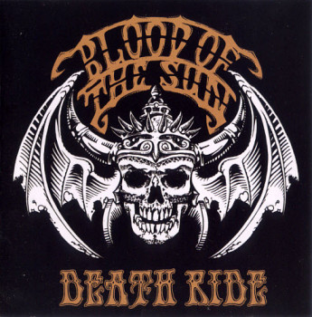 Blood Of The Sun - Death Ride (2008)