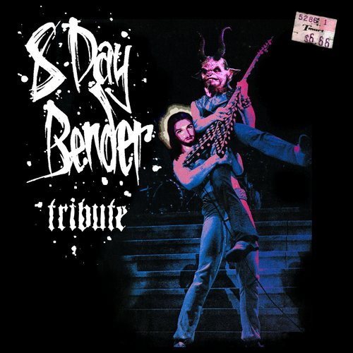 8 Day Bender - Tribute (2011) EP