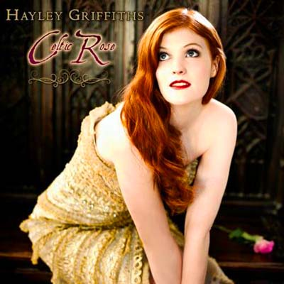Hayley Griffiths - Celtic Rose (2011)
