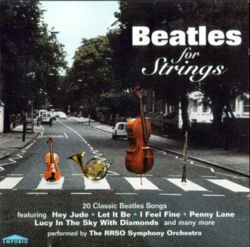The RRSO Symphony Orchestra - Beatles For Strings (1996)