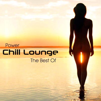 Power Chill Lounge. The Best Of (2011)