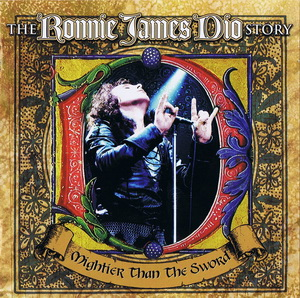 Ronnie James Dio - Mightier Than The Sword (The Ronnie James Dio Story) (2011)