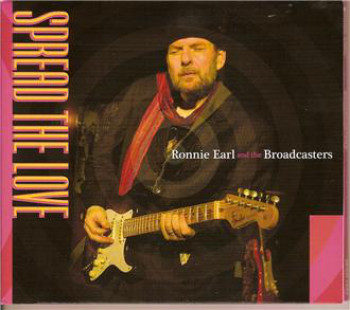Ronnie Earl and The Broadcasters - Spread the Love (2010)