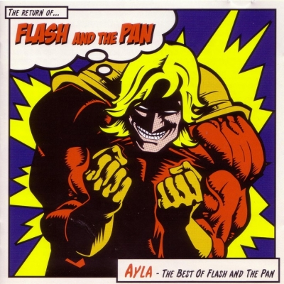 Flash And The Pan - Ayla - The Best Of (2005)
