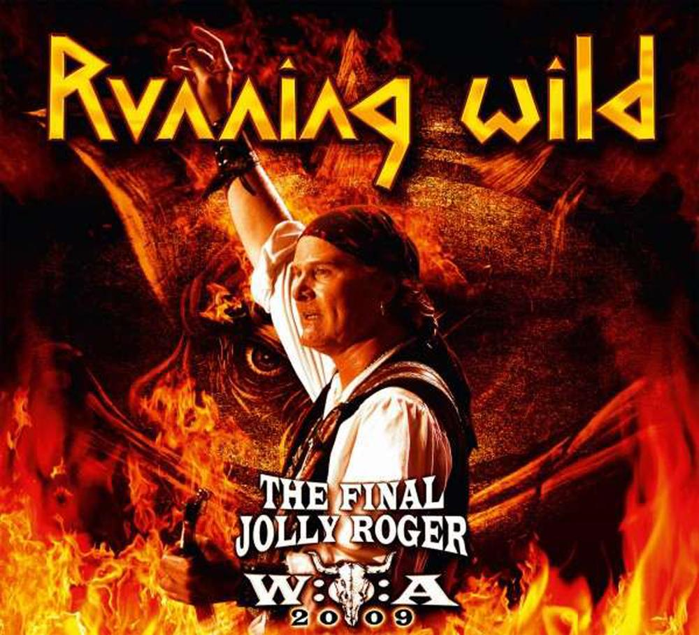 Running Wild - The Final Jolly Roger (2011) Live
