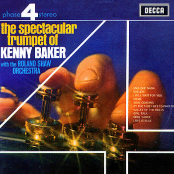 The Spectacular Trumpet of Kenny Baker with the Roland Shaw Orchestra (1969)