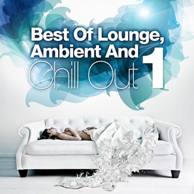 Best Of Lounge, Ambient and Chill Out, Vol.1 (2012)