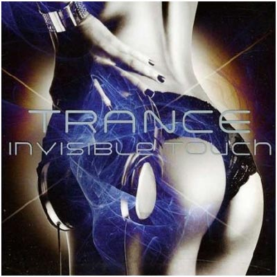 Trance Invisible Touch (2011)