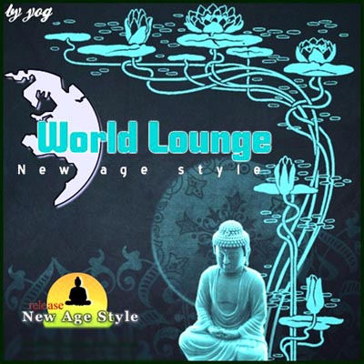 New Age Style - World Lounge (2012)