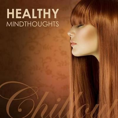 Chillout Healthy Mindthoughts (2012)
