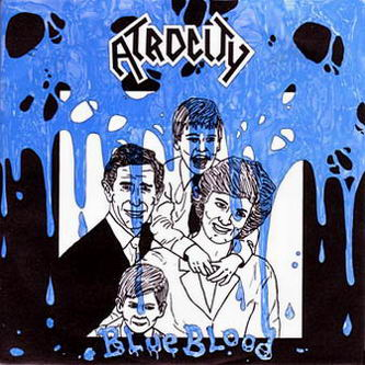 Atrocity - Blue Blood (Single) (1989)