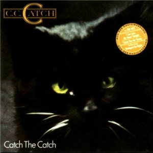 C. C. Catch - Catch The Catch (1986)
