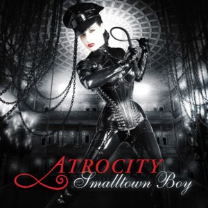 Atrocity - Smalltown Boy (CDS) (2008)