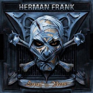 Herman Frank - Loyal To None (2009)