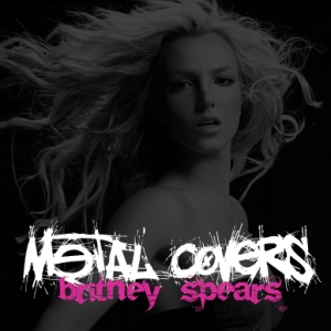 VA - Britney Spears (Metal Covers Edit II) (2008)