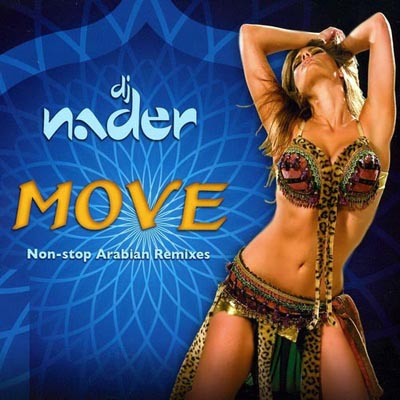 Dj Nader - Move (Non-stop Arabian Remixes)(2012)