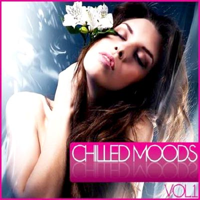 Chilled Moods Vol. 1 (2012)