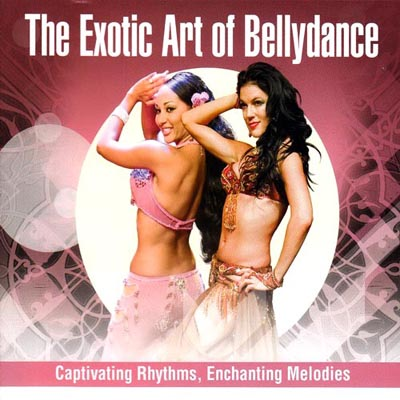 The Exotic Art Of Bellydance (2012)