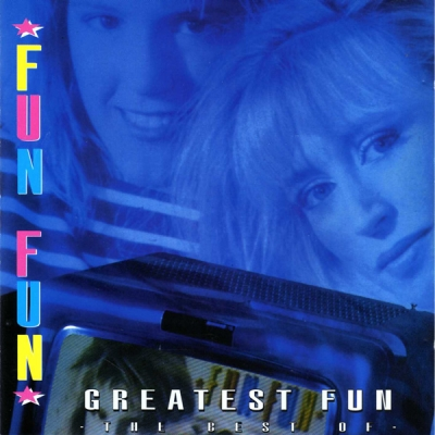 Fun Fun - Greatest Fun-The Best Of (1994)