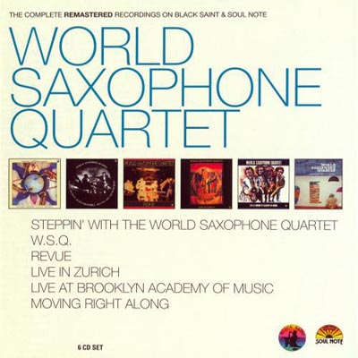 World Saxophone Quartet - The Complete Remastered Recordings on Black Saint and Soul Note [6CD Set] (2012)