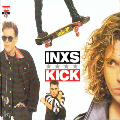 INXS - Kick (25 Anniversary Deluxe Edition) (2012)